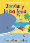 Mi Primera Historia de Jonas y La Ballena (My Very First Story Jonah and the Whale) - Lois Rock, Alex Ayliffe