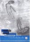 Adiós Mundo Cruel: antología de comics de llantodemudo - Juan Ferreyra, Cristian Aguirre, Emilio Baez, Javier Mattio, Diego Cortés, Iván Lomsacov, Tomás Campos, Emmanuel Álvarez