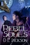 Rebel Souls - D.L. Jackson