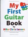 My First Guitar Book - Mike Christiansen