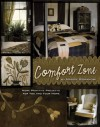 Comfort Zone: More Primitive Projects for You and Your Home - Maggie Bonanomi