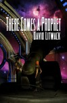 There Comes a Prophet - David Litwack