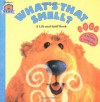 What's That Smell?: A Lift-and-Sniff Flap Book (Bear in the Big Blue House (Hardcover Simon & Schuster)) - Janelle Cherrington