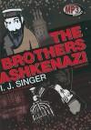 The Brothers Ashkenazi - Israel Joshua Singer, Stefan Rudnicki, Joseph Singer