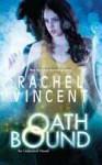 Oath Bound - Rachel Vincent