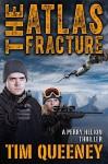 Atlas Fracture, The - Tim Queeney