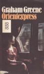 Orientexpress - Graham Greene, Walther Puchwein