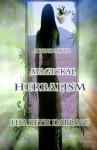 A Window to Magickal Herbalism - Lisa Beth Darling
