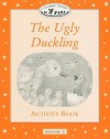 The Ugly Duckling Activity Book, Level Beginner 2 (Oxford University Press Classic Tales) - Sue Arengo, Alan C. McLean, Katherine Lucas