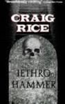 Jethro Hammer - Michael Venning, Craig Rice