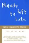 Nobody Left to Hate - Elliot Aronson
