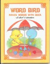 Word Bird Makes Words With Duck - Jane Belk Moncure