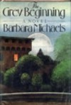 The Grey Beginning - Barbara Michaels