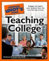 The Complete Idiot's Guide to Teaching College - Anthony D. Fredericks