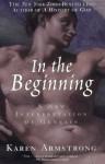 In the Beginning: A New Interpretation of Genesis - Karen Armstrong