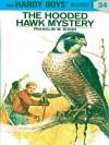 The Hooded Hawk Mystery (Hardy Boys, #34) - Franklin W. Dixon