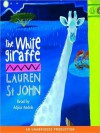 The White Giraffe (Audio) - Lauren St. John, Adjoa Andoh