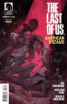 The Last of Us: American Dreams #3 - Neil Druckmann, Faith Erin Hicks, Rachelle Rosenberg, Julian Totino Tedesco