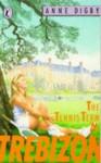 The Tennis Term at Trebizon - Anne Digby