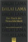 Das Buch der Menschlichkeit. Eine neue Ethik für unsere Zeit - Dalai Lama XIV