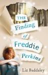The Finding of Freddie Perkins - Liz Baddaley