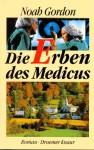 Die Erben des Medicus - Noah Gordon, Klaus Berr