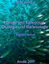 Ecology and Ecclesiology - Ökologie und Ekklesiologie - Englisch - deutsch - Dieter Hattrup