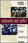 Conformity And Conflict: Readings In Cultural Anthropology - James P. Spradley
