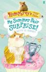 Humphrey's Tiny Tales 2: My Summer Fair Surprise! - Betty G. Birney