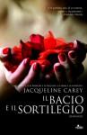 Il bacio e il sortilegio - Jacqueline Carey, Gianluigi Zuddas