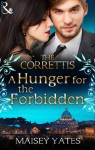 A Hunger for the Forbidden (Mills & Boon M&B) (Sicily's Corretti Dynasty - Book 8) - Maisey Yates