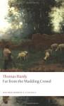 Far from the Madding Crowd (Oxford World's Classics) - Thomas Hardy, Suzanne B. Falck-Yi, Linda M. Shires