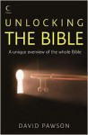 Unlocking the Bible - David Pawson