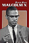 Malcolm X: Black Rage - David R. Collins
