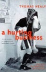 A Hurting Business - Thomas Healy