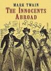 The Innocents Abroad: The New Pilgrims' Progress (Audio) - Mark Twain, Grover Gardner