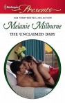 The Unclaimed Baby - Melanie Milburne