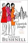 Lipstick Jungle, Vol. 3 - Candace Bushnell