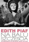 Na balu szczęścia - Edith Piaf