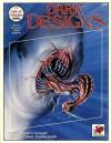 Dark Designs - David Hallett, L. N. Isynwill, Kevin Jacklin, Lee Gibbons, Earl Geier