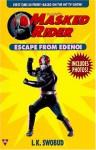Masked Rider 1: Escape From Edenoi - I.K. Swobud, Cathy East Dubowski