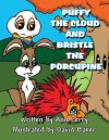 Puffy the Cloud and Bristle the Porcupine - Ann Ferry, David Baker