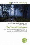 The Turn of the Screw - Frederic P. Miller, Agnes F. Vandome, John McBrewster