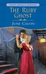 The Ruby Ghost - June Calvin