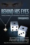 Behind His Eyes - Aleatha Romig