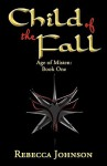 Child of the Fall: Book One of Age of Misten - Rebecca Johnson