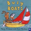 Busy Boats - Tony Mitton, Ant Parker