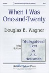 When I Was One-And-Twenty: TBB Edition - Douglas E. Wagner, A.E. Housman