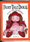 Easy-To-Make Fairy Tale Dolls & All the Trimmings (Easy-to-Make Craft Series) - Jodie Davis, Glenn Moody