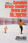 The New, Complete Book of Cross Country Skiing - William J. Lederer